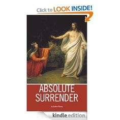 Absolute Surrender -Andrew Murray
