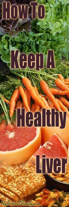 How to Make Your Liver Healthy - MyNaturalFamily.com #liver #health