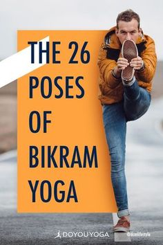 The 26 Poses of Bikram Yoga #yoga #fitness