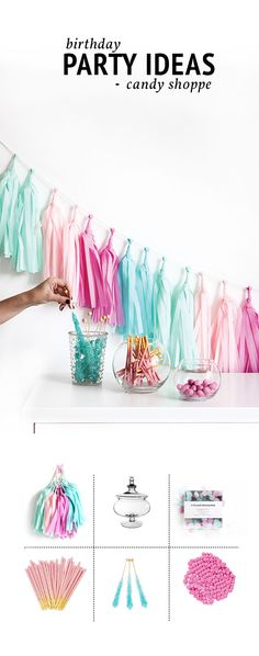 Girly Birthday Idea - a candy shoppe theme! Set up a cute birthday party candy display with just a few pieces of décor, like a Tissue Paper Tassel Garland Kit, apothecary jars, and vibrant candies for pops of color!