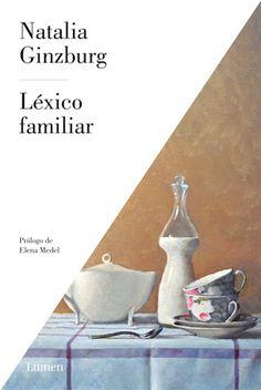 Devoradora de libros: Léxico familiar - Natalia Ginzburg