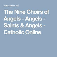 The Nine Choirs of Angels - Angels - Saints & Angels - Catholic Online