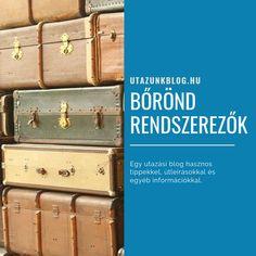 Utazási tippek - Bőrönd Rendszerezők #utazunkblog Suitcase, Blog, Blogging, Briefcase