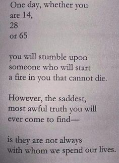 The saddest, most awful truth you will ever come to find.