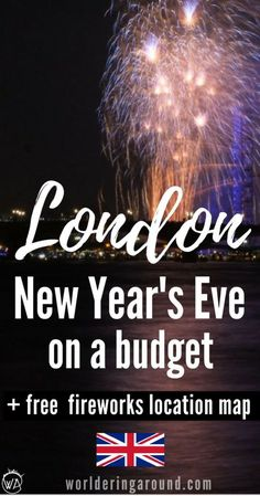 London New Year's Eve on a budget. The best New Year's Eve activities in London and around on a budget and for free. Where to watch fireworks in London for free