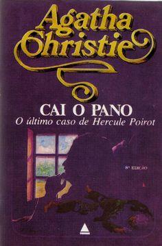 Último caso de Hercule Poirot - Cai o Pano - Agatha Christie