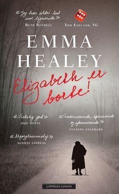 Elizabeth er borte | Emma Healey - Haugenbok.no