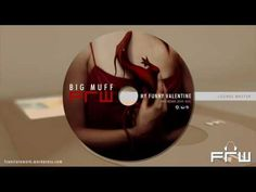 Big Muff - my funny Valentine (FRW Lounge Master edit 2010)