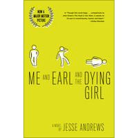 Me and Earl and the Dying Girl (Revised Edition) by Jesse Andrews