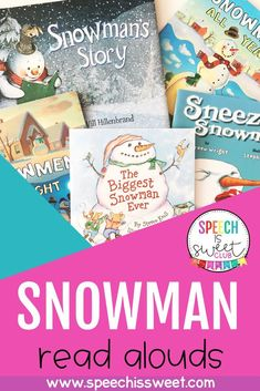 These snowman read alouds are perfect for winter speech-language therapy! You can use these books to address a variety of speech therapy goals such as sequencing, inferencing, WH questions, vocabulary, grammar, and more! Your students will love these snowman themed picture books! | Speech is Sweet