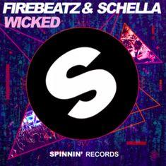 Firebeatz & Schella - Wicked   #SpinninRecords