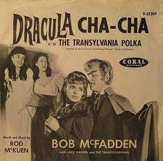 """Dracula Cha-Cha"" b/w ""The Transylvania Polka"" words and music by Rod McKuen"