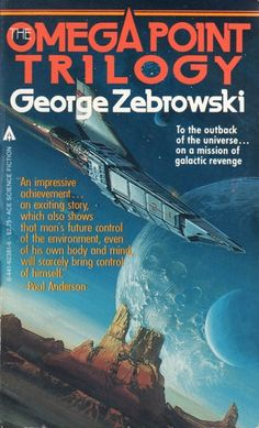 62381-6 GEORGE ZEBROWSKI The Omega Point Trilogy (cover by Attila Hejja).#