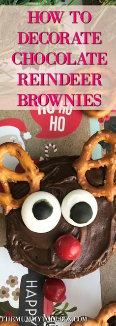decorating reindeer brownies for festive fun with the kids. Cute Christmas Ideas, Cool Christmas Trees, Christmas Treats, Recipe Cover, Chocolate Decorations, Easy Food To Make, Cheap Meals, Perfect Food, Quick Recipes