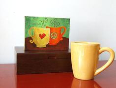 Enjoying a peaceful moment with my morning cup!  Original Painting COFFEE MATES Peace & Love 7x5 Acrylic by nJoyArt, $35.00 #art #decor