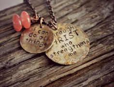 Bible Verse Necklace, Philippians 4 13, Hand Stamped Scripture Jewelry, I can do all things through Christ who strengthens me by HoneyThorns on Etsy https://www.etsy.com/listing/179178346/bible-verse-necklace-philippians-4-13