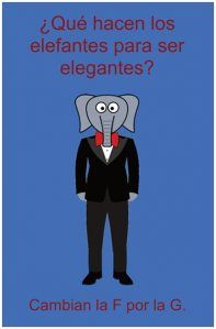 Chiste: ¿Qué hacen los elefantes para ser elegantes?(available as postcard) #learn #spanish