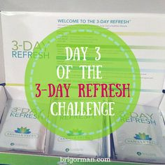 Day 3 of the 3-Day Refresh