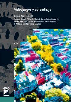 Vídeojuegos y aprendizaje / Begoña Gros (coord.) ; Antònia Bernat... [et al.]. Ver en el catálogo: http://cisne.sim.ucm.es/record=b2442929~S6*spi