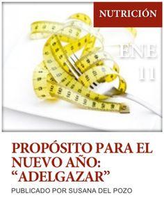 """Post """" Propósito para el nuevo año ADELGAZAR"""" de nuestro blog http://www.siluetaalcompleto.es"""