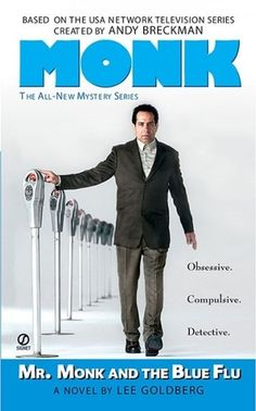 Mr. Monk and The Blue Flu (Mr Monk, #3)