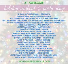 Awesome holiday workout-worthy songs you could play during your next workout, exercise class, or holiday party.