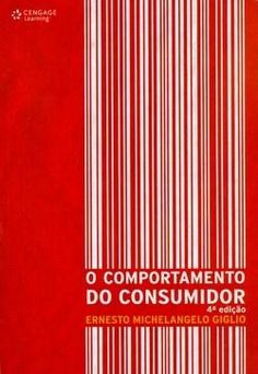 O Comportamento do Consumidor - 4ª Ed. 2010