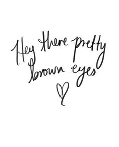 Pretty brown eyes .