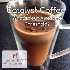 Catalyst coffee with maca, cocoa, cinnamon, coconut oil, & BCAAs