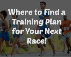 Here's Where to Find a Training Plan for Your Next Race!