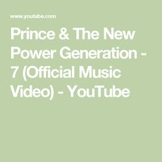 Prince & The New Power Generation - 7 (Official Music Video) - YouTube