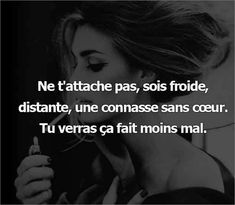 Quotations Proverbs DevelopmentPersonal Humor Wellbeing Woman Inspiration Motivation Values Happiness France French Life Freedom Success Dope Quotes, Tumblr Quotes, Words Quotes, How I Feel, How To Look Better, French Quotes, Why Do People, Bad Mood, Proverbs