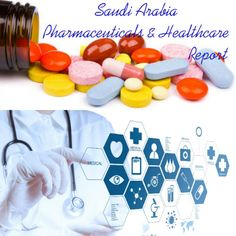 #SaudiArabia #Pharmaceuticals and #Healthcare Report