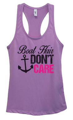 Womens Boat Hair Don't Care Grapahic Design Fitted Tank Top - Ideal1445