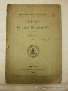 LIBRO ANTIGUO. CERTAMEN POLILINGUE MUXIGANGUESCH. BARCELONA. 1891. POESIA EN CATALAN