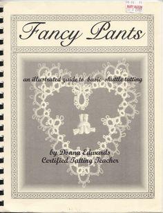Fancy Pants Tatting Instruction Book - Learn to Tat