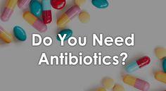 Quiz: Do You Need to Take Antibiotics?