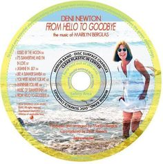 Listening to DENI NEWTON FROM HELLO TO GOODBYE  the music of MARLYN BERGLAS