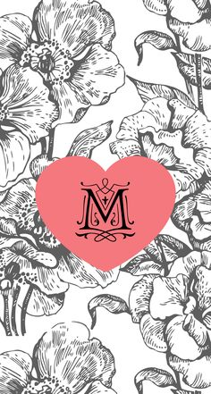 """FLORAL AND HEART WITH THE MONOGRAM / LETTER """" M """" Calligraphy Wallpaper, Monogram Wallpaper, Alphabet Wallpaper, Cute Backgrounds, Wallpaper Backgrounds, Iphone Wallpaper, Wallpapers, Trendy Wallpaper, Tumblr Wallpaper"""