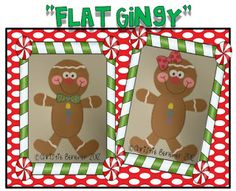 "You've heard of Flat Stanley....introducing his holiday cousin-""FLAT GINGY""!  Fun take-home craftivity project! {Common Core Aligned}"