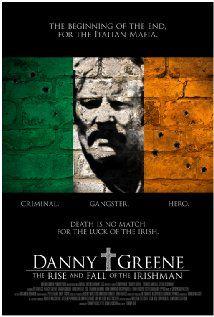 Danny Greene: The Rise and Fall of the Irishman.  Documentary, 1970s Cleveland, Irish mobster takes on Italian mafia