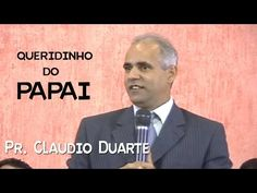 CLAUDIO DUARTE: Queridinho do papai - YouTube