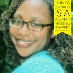 Tonya Franklin is A Woman Making it Happen Make It Happen, Christianity, Restoration, Shit Happens, Mistakes, Touring, Devil, How To Make, Woman