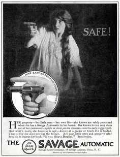 peashooter85:    Advertisement for Savage automatic pistols, Saturday Evening Post, Sept. 27th, 1913.