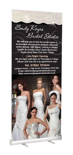Pull up Banner produced for Emily Kayes Bridal Studio to advertise their services. The pull up banner was produced in house on our Large Print Machine. An effective marketing tool to take to events and meetings for all businesses.   If you are interested in Pull up Banners for your business enquire today on 01902 901099 or via our enquiry form online.