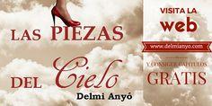 Visítala y consigue capítulos #GRATIS de #Laspiezas del cielo http://www.delmianyo.com http://www.delmianyo.com