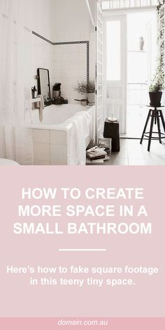 How to fake square footage in a small bathroom