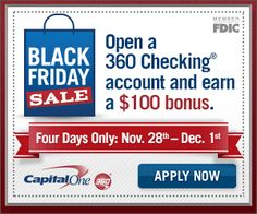 4 Days Only!! Earn $100 When Opening a Capital One 360 Account