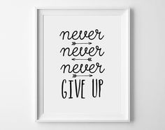Never, never, never give up typographic Wall decor, Printable Art, Winston Churchill quote, motivational quote art, typographic print
