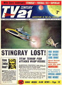 """TV Century 21 First Issue! can you imagine the excitement of reading this """"Newspaper"""" headline (The Universe Edition) and then watching Stingray on TV a few days later?"""